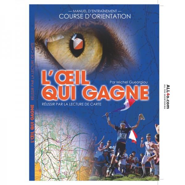 L'oeil qui gagne - réussir par la lecture de carte (by Michel Gueorgiou)