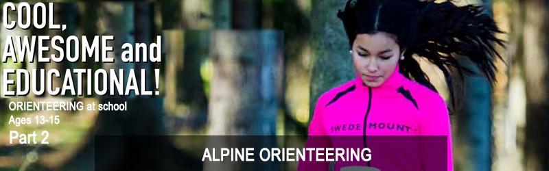Orienteering at school for ages 13-15, Chapter 37: ALPINE ORIENTEERING