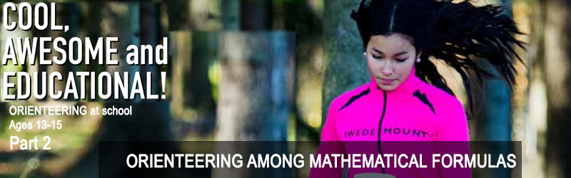 Orienteering at school for ages 13-15, Chapter 38: ORIENTEERING AMONG MATHEMATICAL FORMULAS