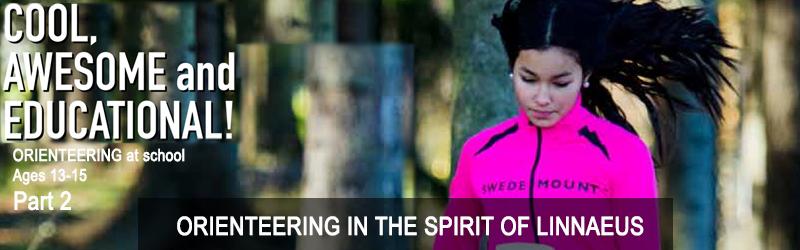 Orienteering at school for ages 13-15, Chapter 39: ORIENTEERING IN THE SPIRIT OF LINNAEUS